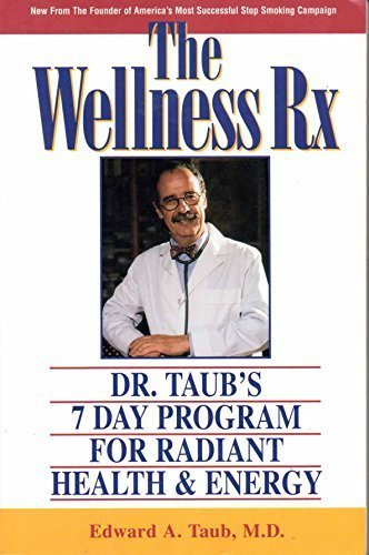 9780135318980: Wellness RX: Dr. Taub's 7-Day Program for Radiant Health and Energy