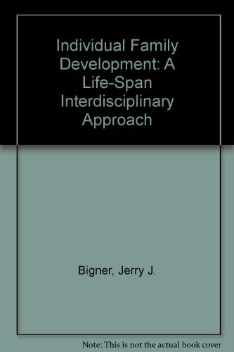 9780135328477: Individual and Family Development: A Life-Span Interdisciplinary Approach