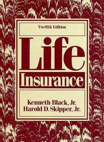 9780135329955: Life Insurance (Life Insurance, 12th ed)