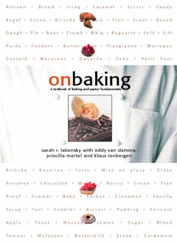 9780135336472: On Baking: A Textbook of Baking and Pastry Fundamentals