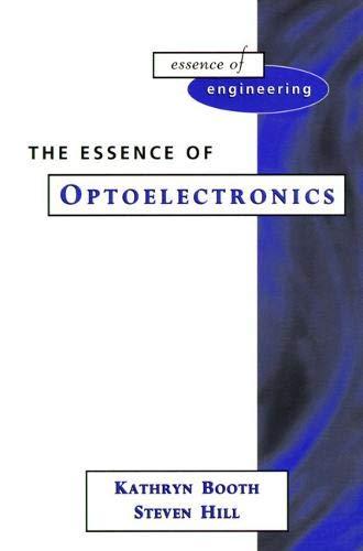 9780135336540: Essence Optoelectronics (Essence of Engineering)