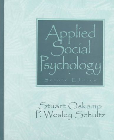 9780135338377: Applied Social Psychology (2nd Edition)