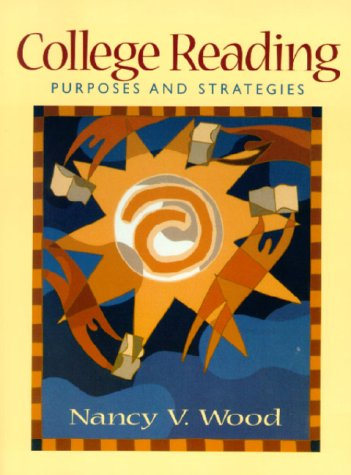 9780135338605: College Reading: Purposes and Strategies