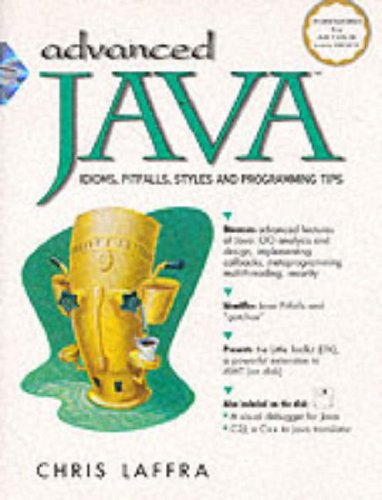9780135343487: Advanced Java: Idioms, Pitfalls, Styles and Programming Tips (Prentice Hall PTR Java)