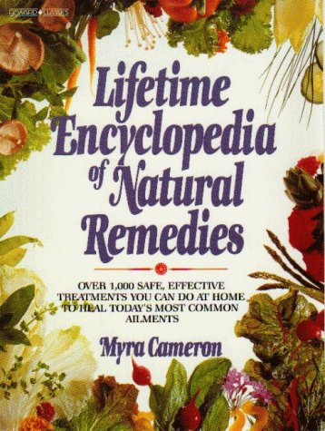 Lifetime Encyclopedia of Natural Remedies: Cameron, Myra