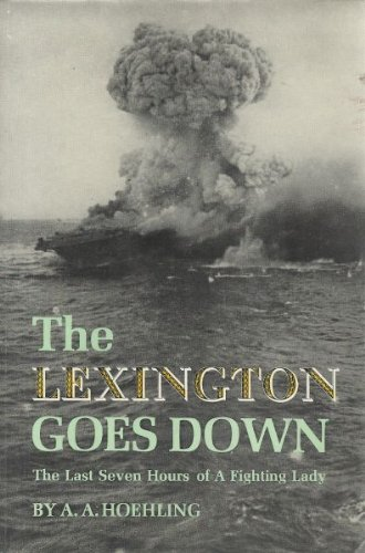 9780135352526: The Lexington Goes Down: The Last Seven Hours of a Fighting Lady