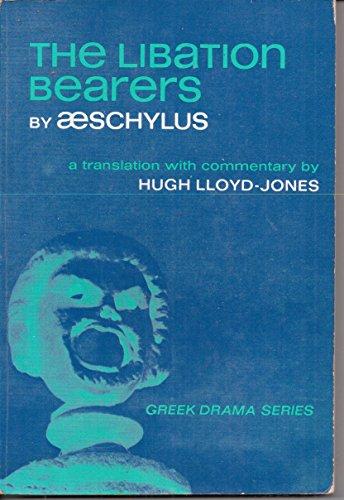 9780135353776: The Libation Bearers (Prentice-Hall Greek drama series)