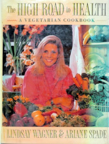 9780135361290: The High Road to Health: A Vegetarian Cookbook