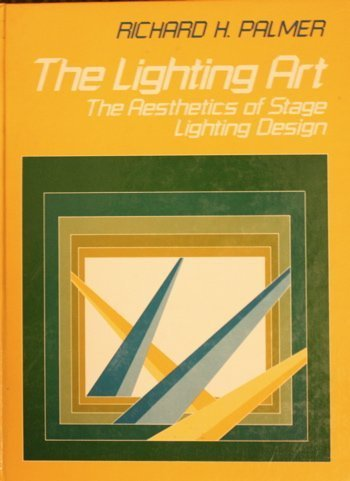 9780135365663: The Lighting Art: Aesthetics of Stage Lighting Design