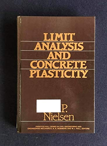 9780135366233: Limit Analysis and Concrete Plasticity (Prentice-Hall civil engineering and engineering mechanics series)