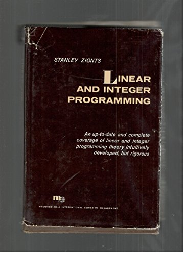 9780135367636: Linear and Integer Programming (Prentice-Hall international series in management)