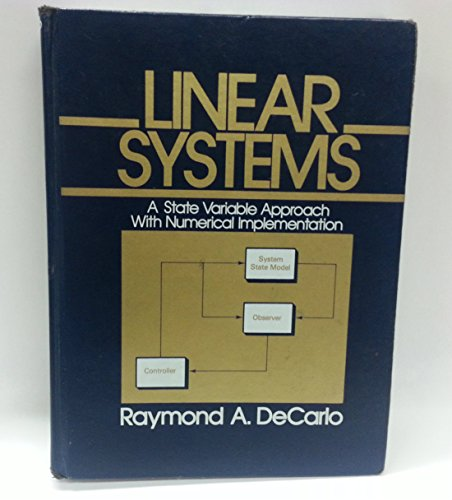 9780135368145: Linear Systems: A State Variable Approach with Numerical Implementation