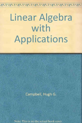 9780135369463: Linear Algebra with Applications