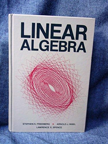 9780135370193 Linear Algebra AbeBooks Stephen H
