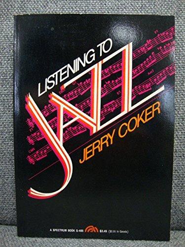9780135372098: Listening to Jazz (A Spectrum book)