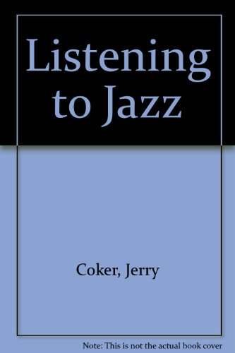 9780135372173: Listening to Jazz
