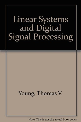 9780135373668: Linear Systems and Digital Signal Processing
