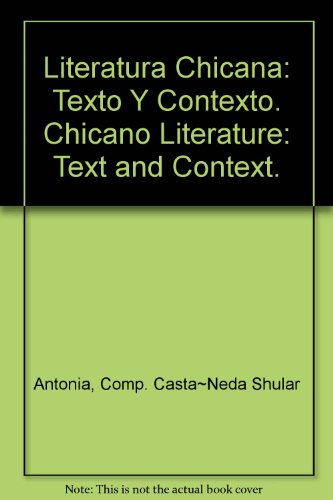 9780135375631: Literatura Chicana: Texto Y Contexto. Chicano Literature: Text and Context.