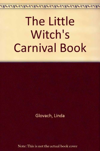 9780135380741: The Little Witch's Carnival Book