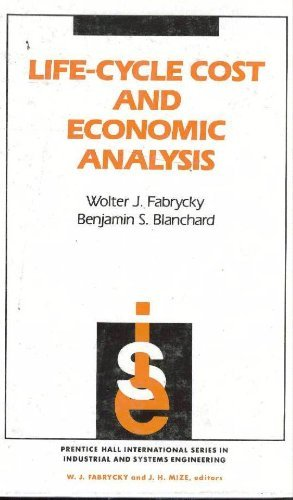 9780135383230: Life-cycle Cost and Economic Analysis (Prentice Hall International Series in Industrial and Systems Engineering)