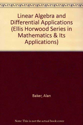 9780135384558: Linear Algebra and Differential Equations (Ellis Horwood Series in Mathematics & Its Applications)