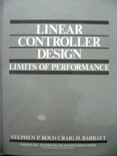 9780135386873: Linear Controller Design: Limits of Performance (Prentice Hall Information and System Sciences Series)