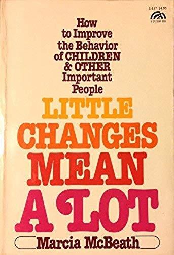 9780135387856: Little changes mean a lot (A Spectrum book)