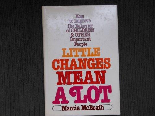 9780135387931: Little Changes Mean a Lot (A Spectrum book)