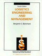 9780135402382: Logistics Engineering and Management (Prentice-Hall international series in industrial and systems engineering)