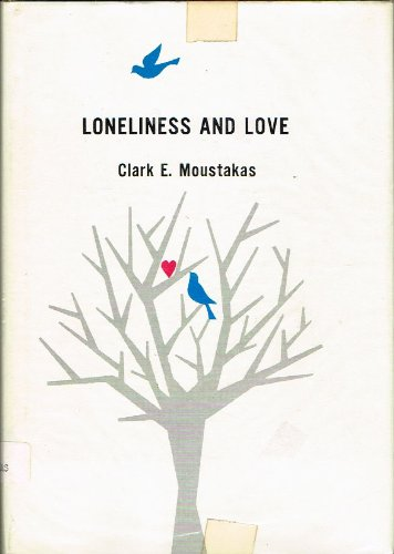9780135402528: Loneliness and love (A Spectrum book)
