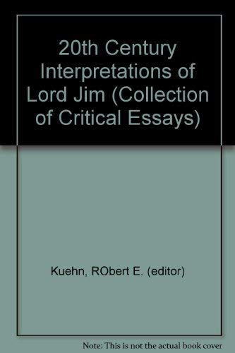 Twentieth Century Interpretations of Lord Jim: Kuehn, Robert E.,