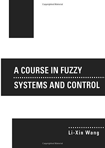 9780135408827: A Course in Fuzzy Systems and Control
