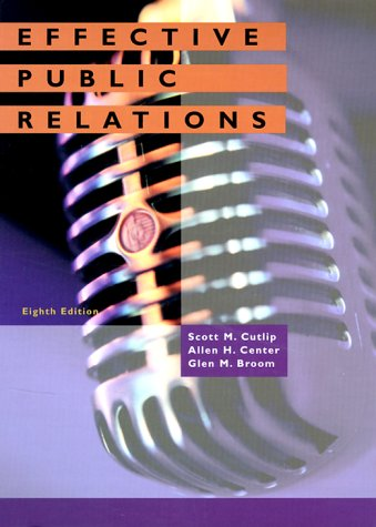 9780135412114: Effective Public Relations: United States Edition