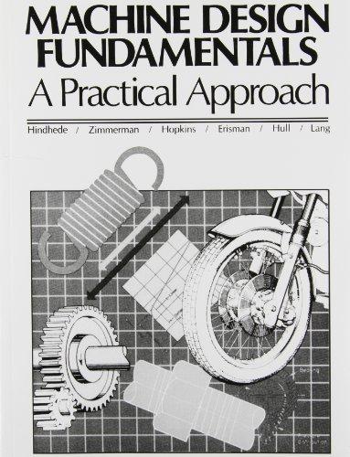 9780135417645: Machine Design Fundamentals: A Practical Approach