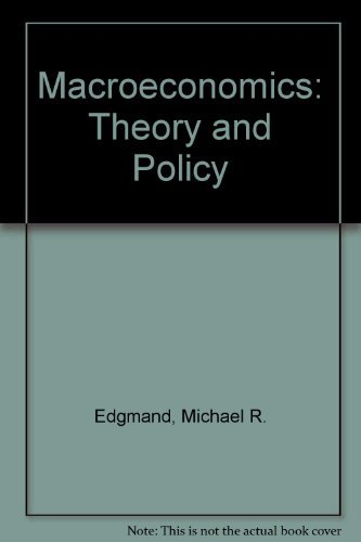 9780135429525: Macroeconomics: Theory and Policy