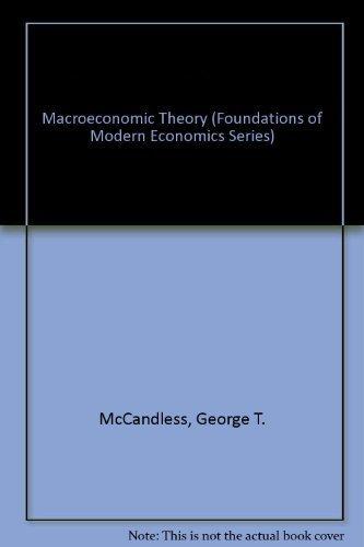 9780135433232: Macroeconomic Theory (Foundations of Modern Economics Series)