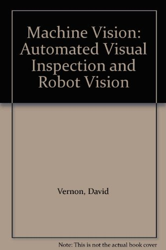 9780135433980: Machine Vision: Automated Visual Inspection and Robot Vision