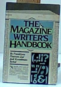 9780135437513: The Magazine Writer's Handbook
