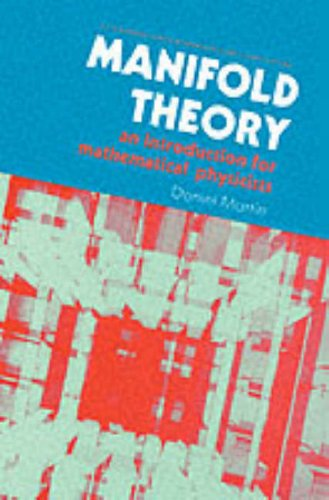 9780135438770: Manifold Theory: An Introduction to Mathematical Physics (Mathematics and Its Applications (Ellis Horwood Ltd))