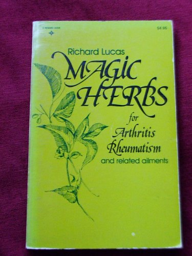 9780135439180: Magic Herbs for Arthritis, Rheumatism, and Related Ailments