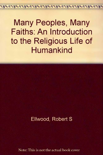 9780135441497: Many Peoples, Many Faiths: An Introduction to Religious Life of Humankind