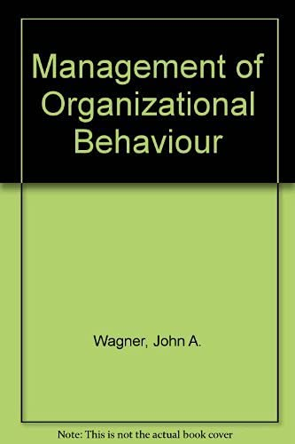 9780135444955: Management of Organizational Behavior