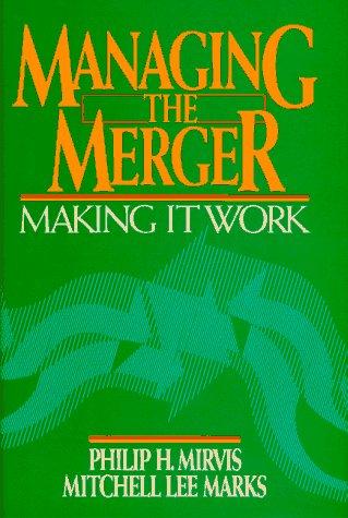 9780135446362: Managing the Merger: Making it Work