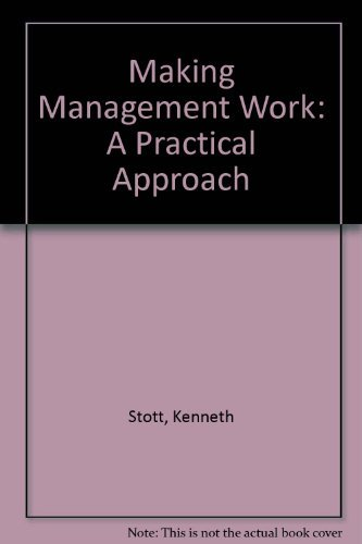 9780135446935: Making Management Work: A Practical Approach