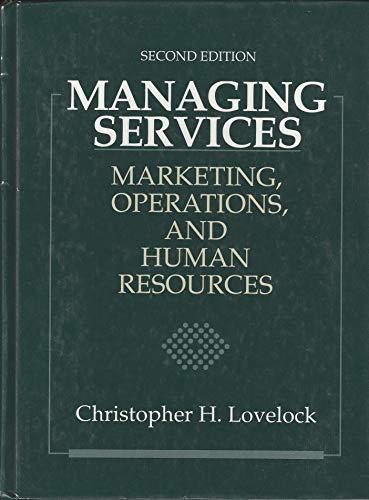 9780135447017: Managing Services: Marketing, Operations and Human Resources