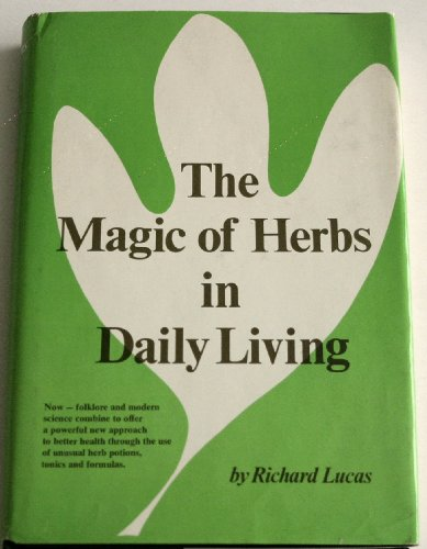 9780135449813: The Magic of Herbs in Daily Living