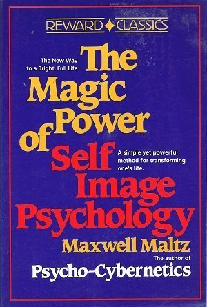 9780135450963: The Magic Power of Self-Image Psychology