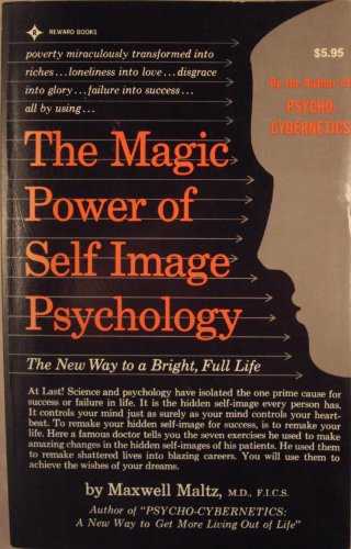9780135453193: The Magic Power of Self Image Psychology