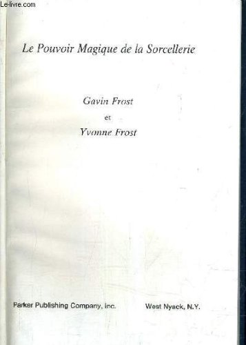 The Magic Power of Witchcraft (9780135453766) by Gavin Frost; Yvonne Frost