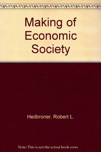 9780135457641: Making of Economic Society